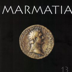 Marmatia 13 Arheologie – Istorie, Baia Mare, 2016