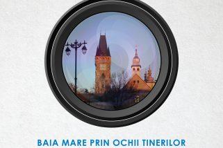 Baia Mare prin ochii tinerilor: Patrimoniul Cultural