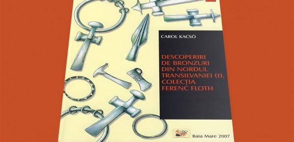 Carol Kacsó, Descoperiri de bronzuri din nordul Transilvaniei (I).
