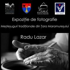 """Expoziţie foto """"Meşteşuguri tradiţionale din Ţara Maramureşului"""""""